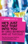 A Joosr Guide to... He's Just Not That Into You by Greg Behrendt and Liz Tuccillo book summary, reviews and downlod