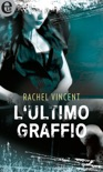 L'ultimo graffio (eLit) book summary, reviews and downlod