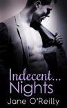 Indecent...Nights book summary, reviews and downlod