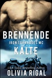 IRON TORNADOES - BRENNENDE KÄLTE book summary, reviews and downlod