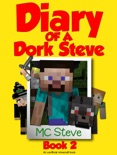 Diary of a Dork Steve Book 2 book summary, reviews and download