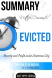 Matthew Desmond's EVICTED: Poverty and Profit in the American City Summary book summary, reviews and downlod