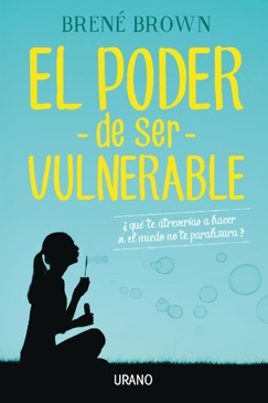 El poder de ser vulnerable E-Book Download