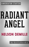 Radiant Angel: A Novel by Nelson DeMille Conversation Starters book summary, reviews and downlod