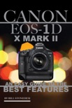 Canon EOS 1D X Mark 2 book summary, reviews and download