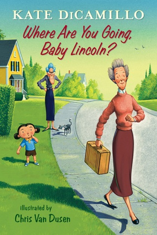 Where Are You Going, Baby Lincoln? by Candlewick Press, Inc. book summary, reviews and downlod