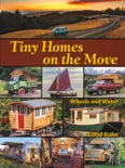 Tiny Homes on the Move book summary, reviews and download