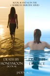 Caribbean Murder Bundle: Death by Honeymoon (#1) and Death by Divorce (#2) book summary, reviews and downlod