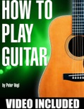 How to Play Guitar book summary, reviews and download