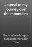 Journal of my journey over the mountains book summary, reviews and download