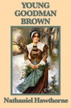 Young Goodman Brown book summary, reviews and download