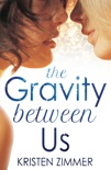 The Gravity Between Us book summary, reviews and download