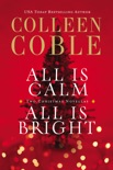 All Is Calm, All Is Bright book summary, reviews and downlod