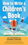 How To Write A Children's Book book summary, reviews and download