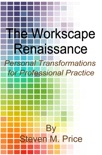 The Workscape Renaissance book summary, reviews and downlod