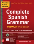 Practice Makes Perfect Complete Spanish Grammar, Premium Third Edition e-book
