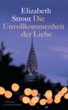 Die Unvollkommenheit der Liebe book summary, reviews and downlod