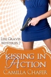Kissing in Action (Lexi Graves Mysteries, 7) book summary, reviews and downlod