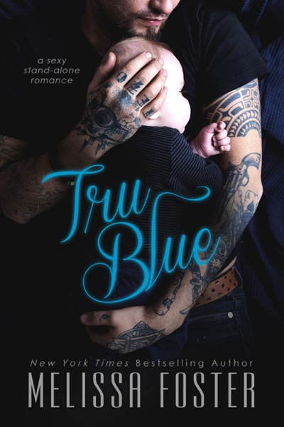 Tru Blue by Melissa Foster Book Summary, Reviews and E-Book Download