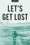Let's Get Lost book summary, reviews and downlod