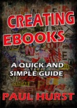 Creating Ebooks book summary, reviews and download