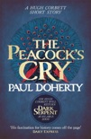 The Peacock's Cry (Hugh Corbett Novella) book summary, reviews and downlod
