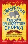 L'inaspettata eredità dell'ispettore Chopra book summary, reviews and downlod