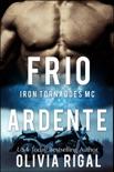 Frio Ardente book summary, reviews and downlod