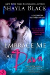 Embrace Me At Dawn book summary, reviews and downlod