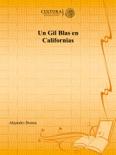 Un Gil Blas en Californias resumen del libro