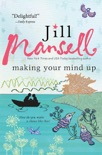 Making Your Mind Up book summary, reviews and downlod