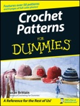 Crochet Patterns For Dummies book summary, reviews and download
