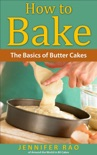 How to Bake: The Basics of Butter Cakes book summary, reviews and download