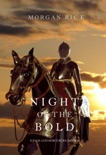 Night of the Bold (Kings and Sorcerers—Book 6) book summary, reviews and downlod