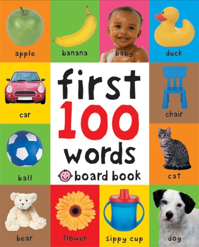 First 100 Words by Roger Priddy Book Summary, Reviews and E-Book Download