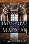 Immortal and the Madman book summary, reviews and downlod