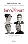 Les innovateurs book summary, reviews and downlod