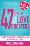 47 Little Love Boosters for a Happy Marriage book summary, reviews and download