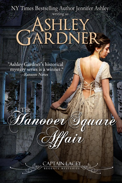 The Hanover Square Affair by Ashley Gardner & Jennifer Ashley Book Summary, Reviews and E-Book Download