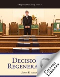 Decisional Regeneration book summary, reviews and download