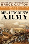Mr. Lincoln's Army book synopsis, reviews