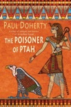 The Poisoner of Ptah (Amerotke Mysteries, Book 6) book summary, reviews and downlod