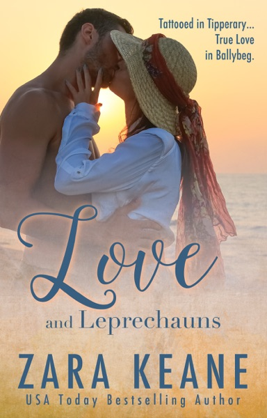 Love and Leprechauns by Zara Keane Book Summary, Reviews and E-Book Download