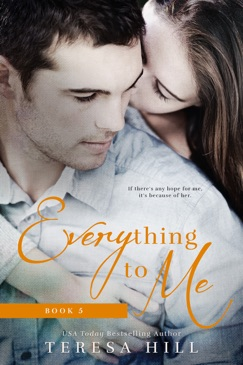 Everything To Me (Book 5) E-Book Download