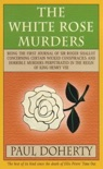 The White Rose Murders (Tudor Mysteries, Book 1) book summary, reviews and downlod