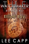 Elliott Bay book summary, reviews and download