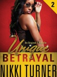 Unique II: Betrayal book summary, reviews and download