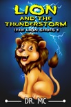 Lion and the Thunderstorm Book 1 book summary, reviews and download