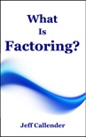 What Is Factoring? book summary, reviews and download
