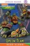 Green Team! (Teenage Mutant Ninja Turtles) (Enhanced Edition) book summary, reviews and downlod